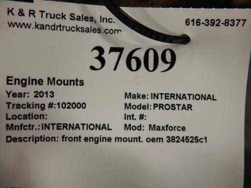 INTERNATIONAL PROSTAR Engine Mounts